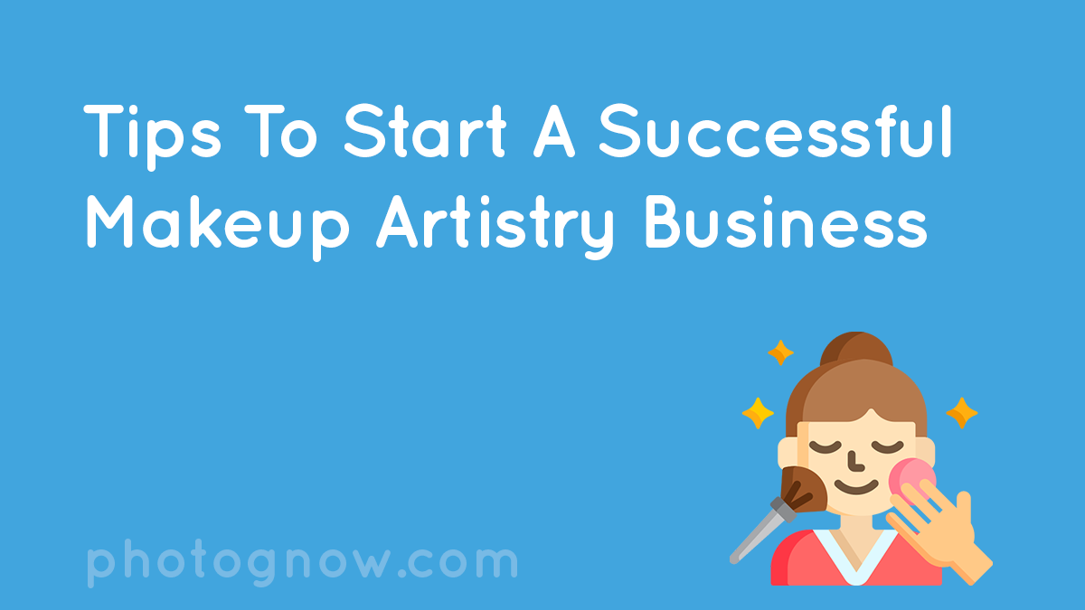 tips_to_start_a_successful_makeup_artistry_business